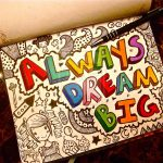 dream_big__by_venis_ivy-d