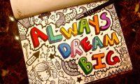dream_big__by_venis_ivy-d